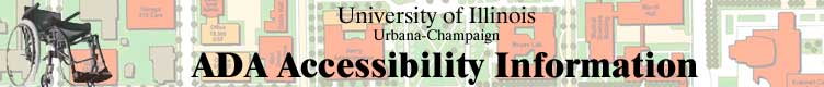 University of Illinois at Urbana-Champaign ADA Accessiblity Information Web Site